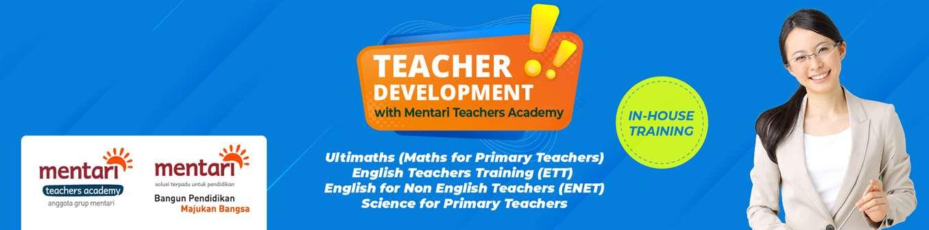 Teacher Development with MTA - In House Training