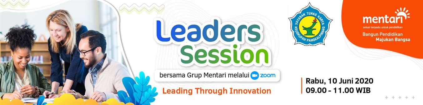 Leaders Session - Pelatihan untuk Pimpinan Sekolah Tunas Karya Group