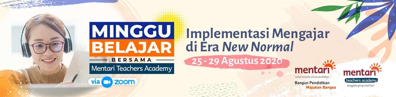 Minggu Belajar Bersama Mentari Teachers Academy - Agustus
