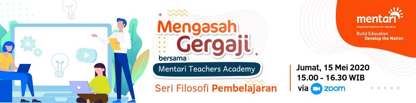 Mengasah Gergaji bersama Mentari Teachers Academy